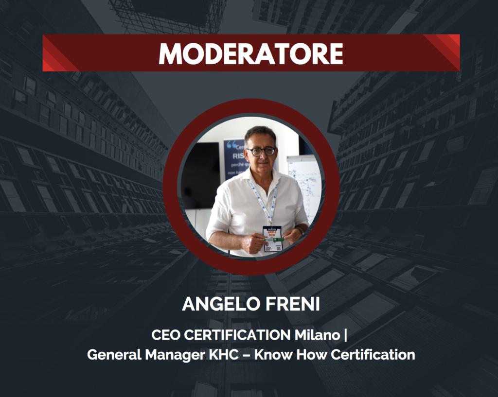 L'Agorà di Angelo Freni - Il futuro della Compliance: la Certificazione ISO 37301:2021 Moderatore AF 1